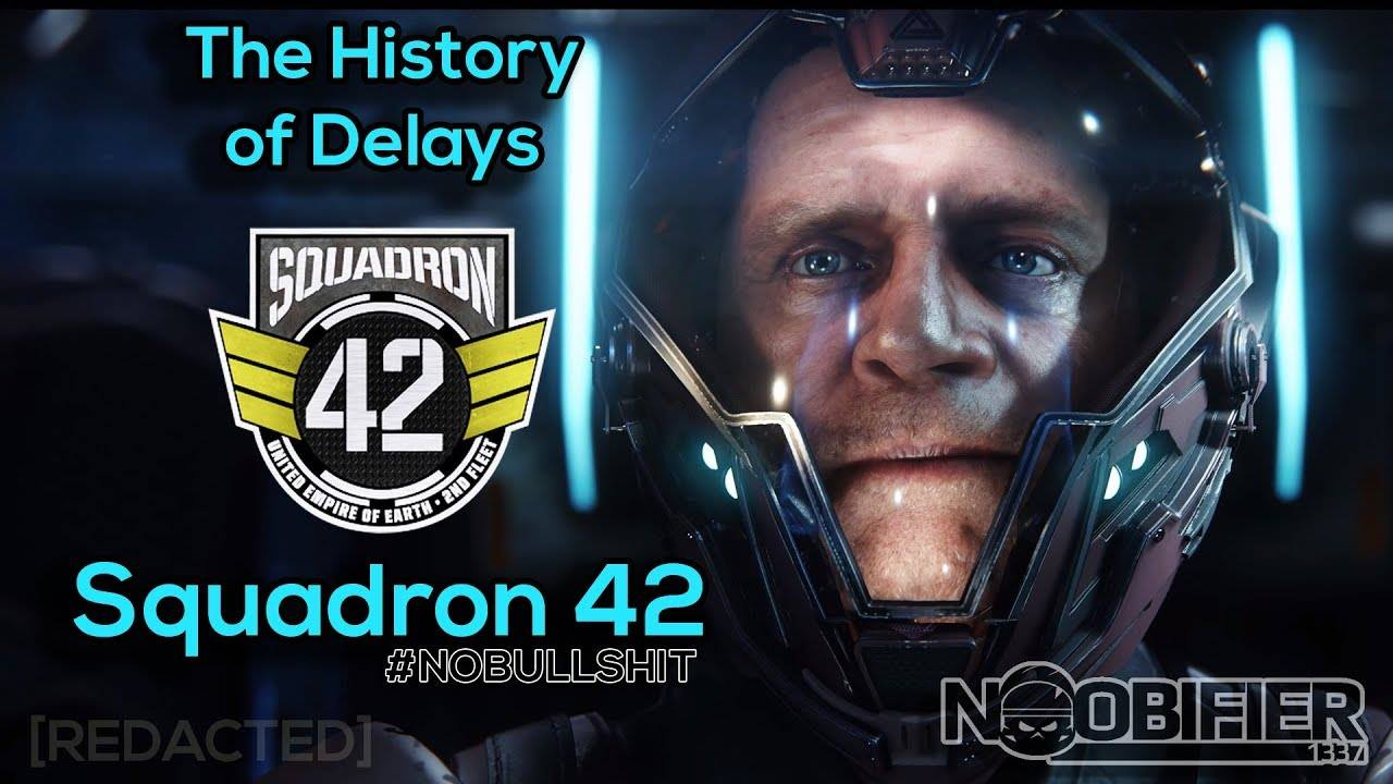 The History of Delays – Squadron 42